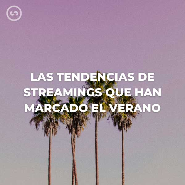 tendencias streamings 2020